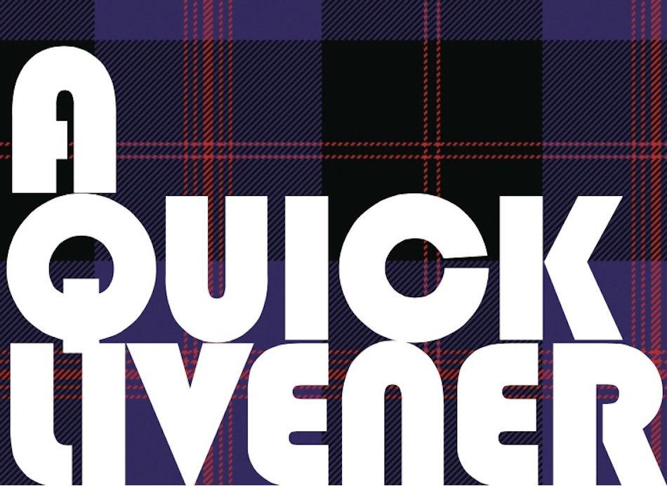 A Quick Livener February