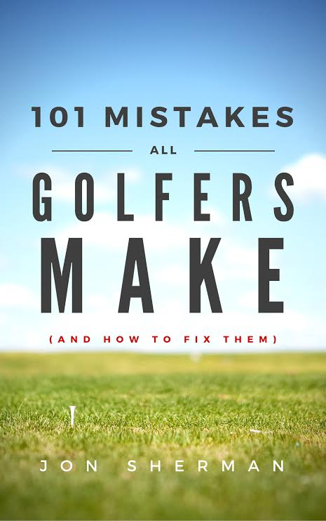 101 Mistakes all golfers make