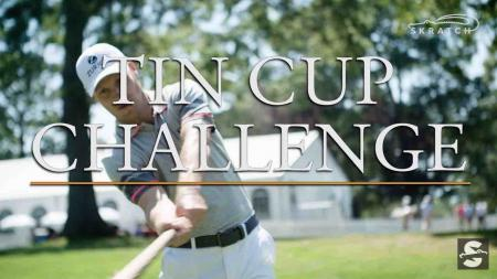 The Tin Cup Challenge