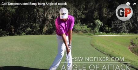 Golf Instruction: Perfect your angle of attack