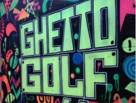 Expect the unexpected with Ghetto Golf