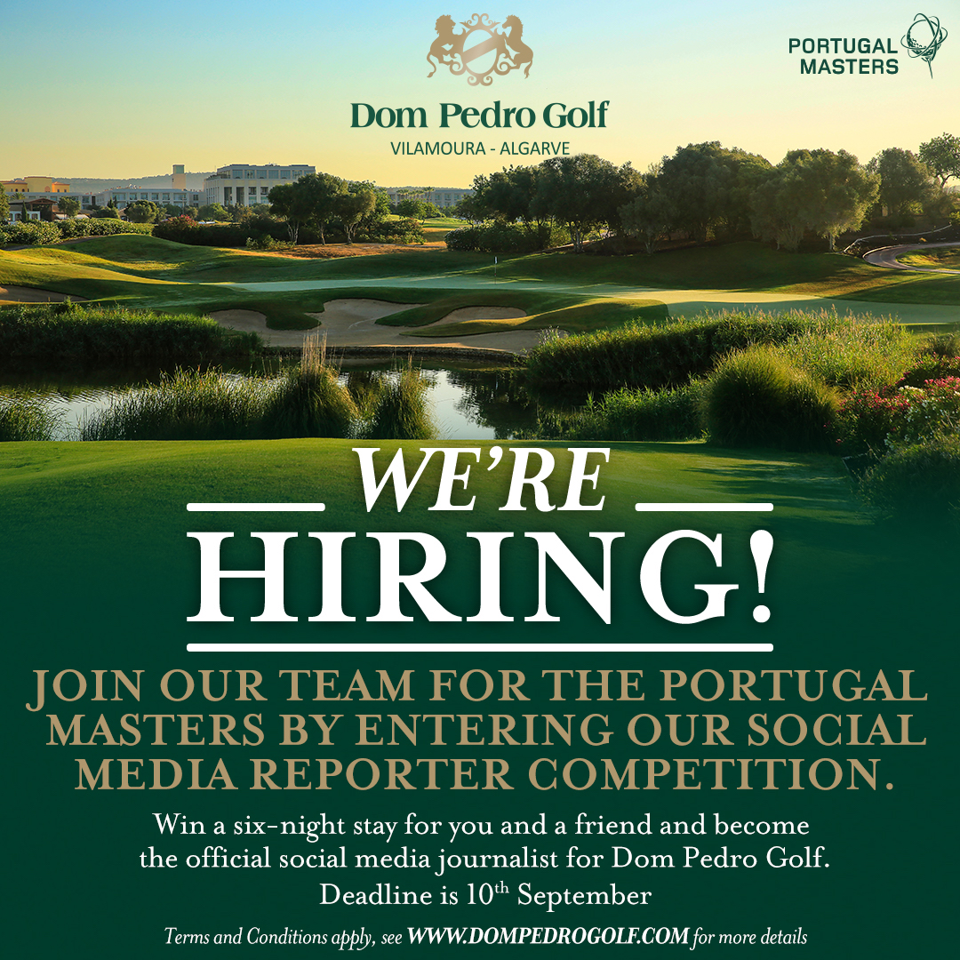 Dom Pedro Golf opens the search for Portugal Masters Social Media reporter