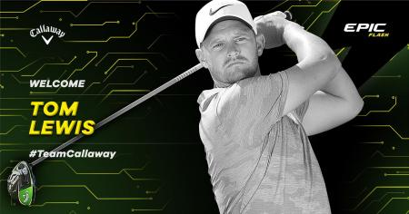 Proven Tour winner Tom Lewis joins #TEAMCALLAWAY