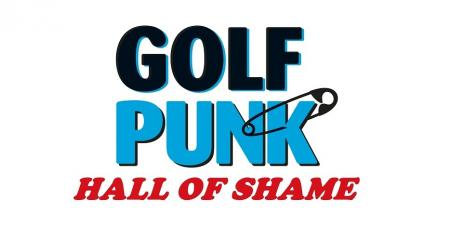 GolfPunk Hall of Shame